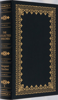 Margaret Thatcher. SIGNED/LIMITED. The Collected Speeches. Easton Press, 1998. First