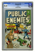 Golden Age (1938-1955):Crime, Public Enemies #1 Mile High pedigree (D.S. Publishing, 1948) CGC VF 8.0 White pages. Overstreet 2006 VF 8.0 value = $148. CG...