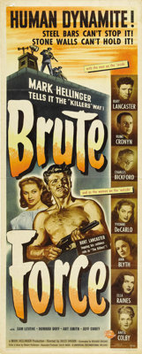 "Brute Force (Universal International, 1947). Insert (14"" X 36""). Burt Lancaster plays a hard-as-nails prison i..."