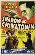 "Movie Posters:Serial, Shadow of Chinatown (Victory Pictures, 1936). One Sheet (27"" X41""). Bela Lugosi is Victor Poten, a Eurasian mad scientist w..."