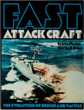 Books:World History, Keiren Phelan and Martin H. Brice. Fast Attack Craft. The Evolution of Design and Tactics. London: MacDonald and...
