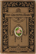 Books:Americana & American History, [Slavery]. Maria Edgeworth. The Grateful Negro. Nimmo, 1883. Publisher's cloth. Minor edge wear and some foxing. Own...