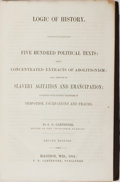 Books:Americana & American History, [Slavery]. S. D. Carpenter. Logic of History. Carpenter,1864. Second edition. 351 pages. Publisher's cloth with...