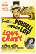"""Movie Posters:Comedy, Love Crazy (MGM, 1941). One Sheet (27"""" X 41"""") Style C. WilliamPowell has to feign insanity in order to save his marriage to..."""