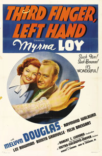 "Third Finger, Left Hand (MGM, 1940). One Sheet (27"" X 41""). Myrna Loy pretends to be married to ward off men..."