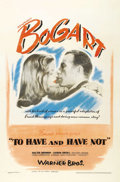 """Movie Posters:Romance, To Have and Have Not (Warner Brothers, 1944). One Sheet (27"""" X41""""). Bogart and Bacall star together for the first time in t..."""