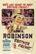 """Movie Posters:Crime, Brother Orchid (Warner Brothers, 1940). One Sheet (27"""" X 41""""). Thefourth pairing of Edward G. Robinson and Humphrey Bogart ..."""