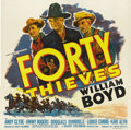 "Movie Posters:Western, Forty Thieves (United Artists, 1944). Six Sheet (81"" X 81""). William Boyd built the role as the man dressed in black long be..."