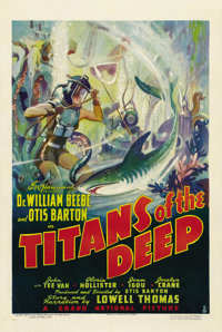 "Titans of the Deep (Grand National, 1938). One Sheet (27"" X 41""). Two prominent scientists, Dr. William Beebe..."