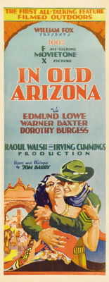 """In Old Arizona (Fox, 1929). Insert (14"""" X 36""""). This film is historically important as the first sound Western..."""