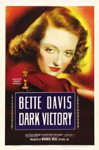 "Dark Victory (Warner Brothers, 1939). One Sheet (27"" X 41""). This tragic tale has been a favorite among Bette..."