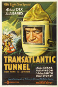 "Movie Posters:Science Fiction, The Transatlantic Tunnel (Gaumont, 1935). One Sheet (27"" X 41"").Cruise ship magnates must have trembled outside the theatr..."