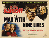 """The Man With Nine Lives (favorite Films, R-1950). Half Sheet (22"""" X 28""""). Nice looking re-release poster for B..."""