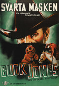 "Movie Posters:Western, Black Aces (Universal, 1937). Swedish One Sheet (27.5"" X 39.5"").Directed by and starring Buck Jones. A Great portrait poste..."