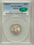 Barber Dimes: , 1916-S 10C MS64 PCGS. CAC. PCGS Population (88/42). NGC Census:(66/62). Mintage: 5,820,000. Numismedia Wsl. Price for prob...