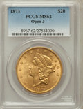 Liberty Double Eagles: , 1873 $20 Open 3 MS62 PCGS. PCGS Population (894/144). NGC Census:(737/70). Numismedia Wsl. Price for problem free NGC/PCG...