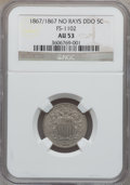 Shield Nickels, 1867/1867 5C No Rays, Doubled Die Obverse, FS-1102 AU53 NGC. NGCCensus: (4/722). PCGS Population (25/726). Mintage: 28,800...