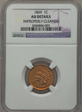 Indian Cents: , 1869 1C -- Improperly Cleaned -- NGC Details. AU. NGC Census:(30/328). PCGS Population (61/294). Mintage: 6,420,000. Numis...