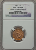 Indian Cents, 1871 1C -- Improperly Cleaned -- NGC Details. Unc. NGC Census:(1/181). PCGS Population (3/124). Mintage: 3,929,500. Numism...