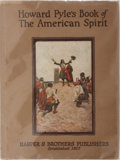 Books:Art & Architecture, [Howard Pyle]. Howard Pyle's Book of the American Spirit. New York: Harper & Brothers, 1923. Stated first edition. Q...