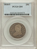 Bust Quarters: , 1818/5 25C Good 4 PCGS. PCGS Population (2/84). NGC Census: (2/89).Numismedia Wsl. Price for problem free NGC/PCGS coin i...