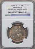 Reeded Edge Half Dollars: , 1839 50C -- Obverse Improperly Cleaned -- NGC Details. AU. NGCCensus: (16/268). PCGS Population (35/228). Mintage: 1,392,9...