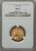 Indian Half Eagles: , 1913 $5 MS61 NGC. NGC Census: (3174/5925). PCGS Population(1283/4812). Mintage: 915,900. Numismedia Wsl. Price for problem...