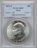 Eisenhower Dollars: , 1971-S $1 Silver MS67 PCGS. PCGS Population (390/2). NGC Census:(81/1). Mintage: 2,600,000. Numismedia Wsl. Price for prob...