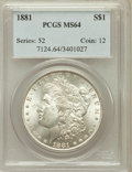 Morgan Dollars: , 1881 $1 MS64 PCGS. PCGS Population (4008/1035). NGC Census:(3940/681). Mintage: 9,163,975. Numismedia Wsl. Price for probl...