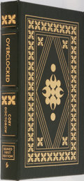 Books:Science Fiction & Fantasy, Cory Doctorow. SIGNED/LIMITED. Overlocked. Easton Press, 2007. First edition, first printing. Limited to 900 numbe...