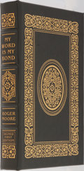 Books:Biography & Memoir, Roger Moore. SIGNED/LIMITED. My Word is My Bond. EastonPress, 2008. First edition, first printing. Limited to 122...