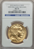 Modern Bullion Coins, 2010 $50 One-Ounce Gold Buffalo, Early Releases MS70 NGC. .9999Fine. NGC Census: (8849). PCGS Population (13998)....