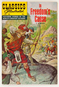 Silver Age (1956-1969):Classics Illustrated, Classics Illustrated #168 In Freedom's Cause - First Edition(Gilberton, 1969) Condition: VF+....