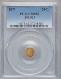 California Fractional Gold: , 1871 25C Liberty Round 25 Cents, BG-813, R.3, MS62 PCGS. PCGSPopulation (36/92). NGC Census: (5/18). ...