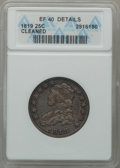 Bust Quarters, 1819 25C Large 9 -- Cleaned -- ANACS. XF40 Details. B-1, LowR.5....