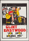 "Movie Posters:Western, For a Few Dollars More (United Artists, 1967). Spanish One Sheet(28.25"" X 40.25""). Western.. ..."
