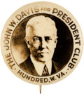 Political:Pinback Buttons (1896-present), John W. Davis: Fantastic West Virginia Club Button....