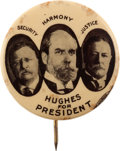 Political:Pinback Buttons (1896-present), Charles Evan Hughes: Security, Justice, Harmony Trigate....