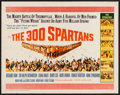 """Movie Posters:Action, The 300 Spartans (20th Century Fox, 1962). Half Sheet (22"""" X 28"""").Action.. ..."""