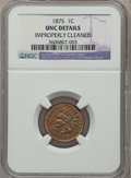Indian Cents, 1875 1C -- Improperly Cleaned -- NGC Details. UNC. NGC Census:(0/171). PCGS Population (1/84). Mintage: 13,528,000. Numisme...