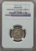 Twenty Cent Pieces: , 1875-S 20C -- Improperly Cleaned, Stained -- NGC Details. AU. NGCCensus: (60/1948). PCGS Population (174/2074). Mintage: 1...