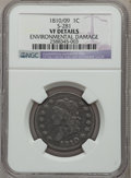 Large Cents: , 1810/09 1C -- Environmental Damage -- NGC Details. VF. S-281. NGCCensus: (2/24). PCGS Population (11/47). Mintage: 1,458,...