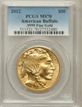 Modern Bullion Coins, 2012 G$50 One-Ounce Gold Buffalo MS70 PCGS. .9999 Fine Gold. PCGSPopulation (58). NGC Census: (0)....