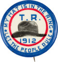 Political:Pinback Buttons (1896-present), Theodore Roosevelt: Rare Hat in the Ring Button....