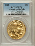 Modern Bullion Coins, 2012 G$50 One-Ounce Gold Buffalo MS70 PCGS. .9999 Fine. PCGSPopulation (58). NGC Census: (0)....