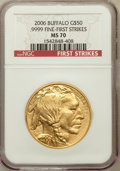 Modern Bullion Coins, 2006 $50 Buffalo One-Ounce Gold First Strike MS70 NGC. .9999 FineNGC Census: (43524). PCGS Population (3305)....