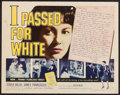 """Movie Posters:Exploitation, I Passed for White (Allied Artists, 1960). Half Sheet (22"""" X 28"""")Style A. Exploitation.. ..."""