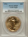 Modern Bullion Coins: , 1994 G$50 One-Ounce Gold Eagle MS69 PCGS. PCGS Population (590/1).NGC Census: (604/8). Mintage: 221,633. Numismedia Wsl. P...