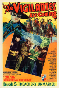 """The Vigilantes Are Coming (Republic, 1936). One Sheet (27"""" X 41"""") Chapter 5-- """"Treachery Unmasked.""""..."""