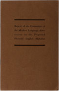 Books:Americana & American History, [Language]. E. S. Sheldon, et al. Report of the Committee of theModern Language Association on the Proposed Phonetic En...